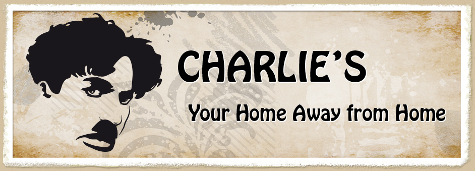 Charlie´s - Your Home Away from Home